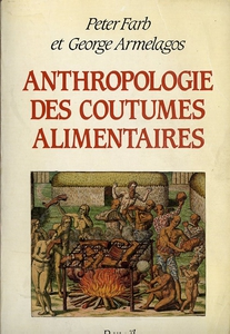 anthropologie des coutumes alimentaires